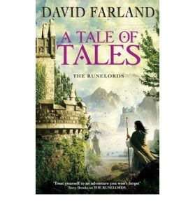 A Tale of Tales by David Farland The Runelord series