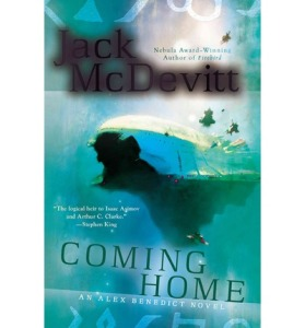 Coming Home anAlex Benedict Novel by Jack McDevitt