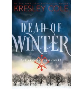 Dead of Winter The Arcana Chronicles by Kresley Cole