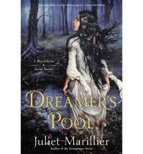 Dreamer's Pool Juliet Marillier