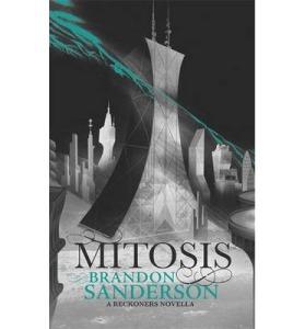 Mitosis by Brandon Sanderson a Reckoners novella