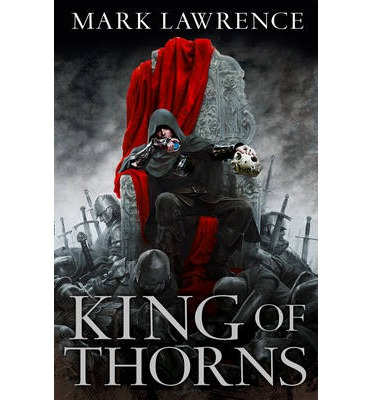 King of Thorns - post picture - the broken empire 2-mark lawrence