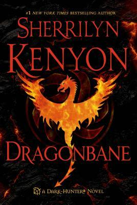Dragonbane, A Dark-Hunter Novel by Sherrilyn Kenyon. fantasy, horror, romance,paranormal