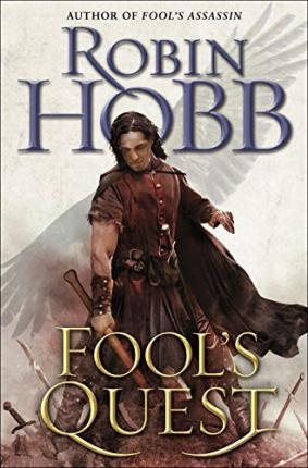 Fool's Quest by Robin Hobb