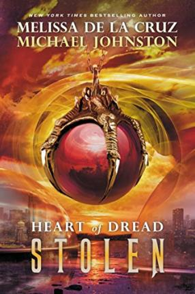 Stolen - Heart of Dread 2 by Melissa de la Cruz Michael Johnston