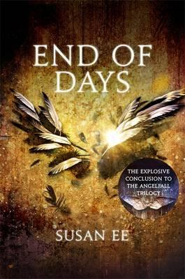 End of Days by Susan EE fantasy, distopian