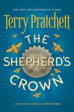 The shepherd's crown, discworld series book 41 by Terry Pratchett