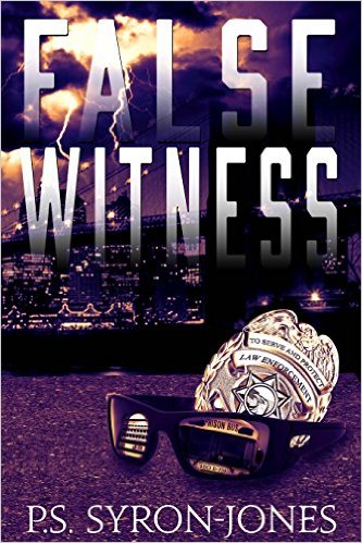 False Witness by P.S. Syron-jones