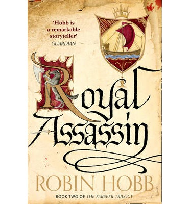 Royal Assassin by Robin Hobb