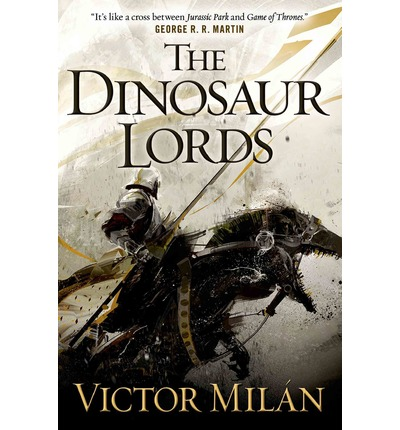 The Dinosaur Lords by Victor Minal Fantasy book