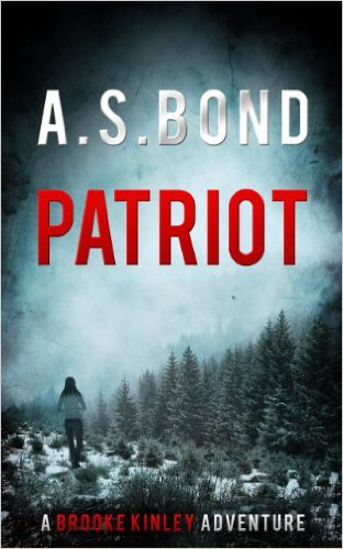 Patriot by A S Bond a thriller book