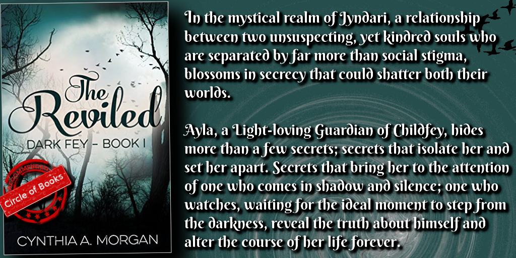 Dark Fey, The Reviled by Cynthia A Morgan new cover myadv