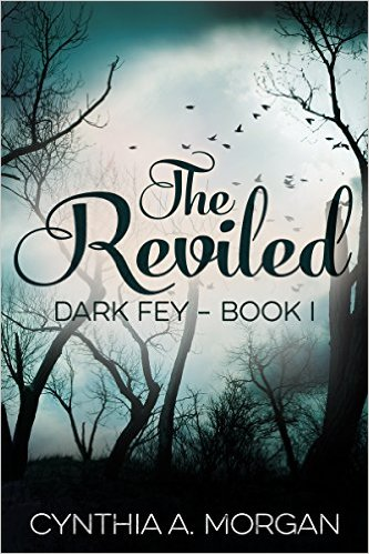 Dark Fey, The Reviled by Cynthia A Morgan nova capa