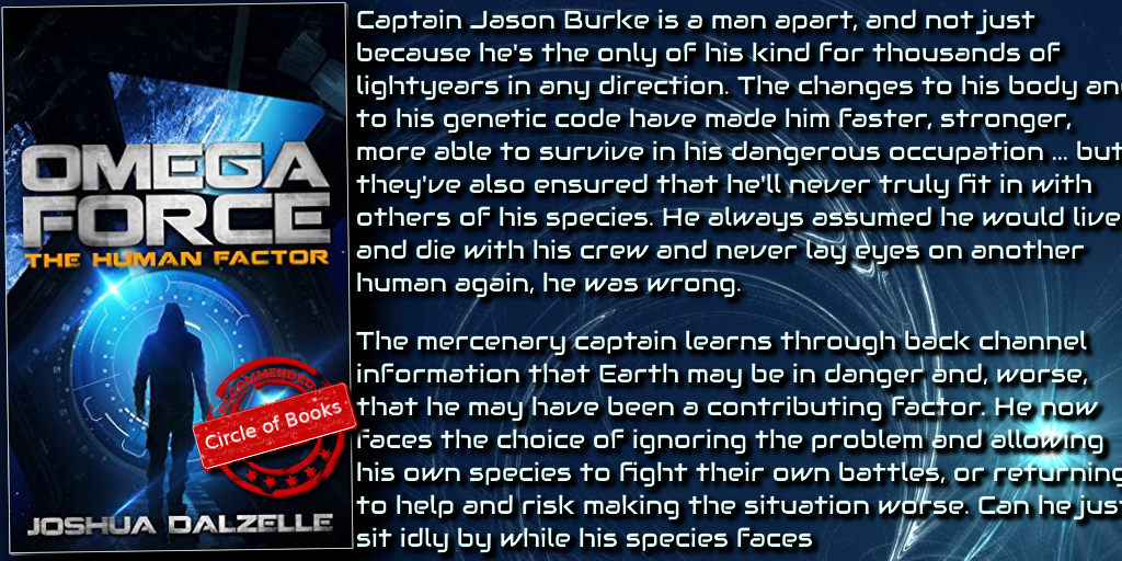 The human Factor is the 8th book of The Omega Force series by Joshua Dalzelle