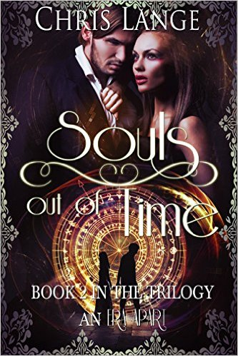 Souls Out of Time, An Era Apart Book 2 by Chris Lange