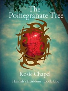 The Pomegranate Tree (Hannah's Heirloom Book 1) by Rose Chapel
