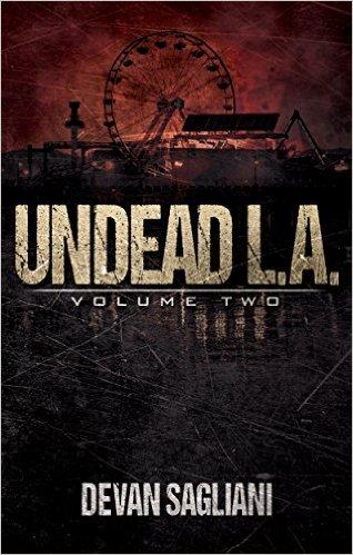 Undead L.A. 2 by Devan Sagliani