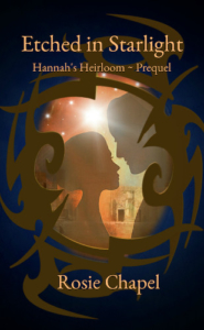 front cover Etched in Starlight - hannas's Heirloom prequel