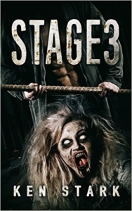 Stage 3 - A Post Apocalyptic Thriller by Ken Stark