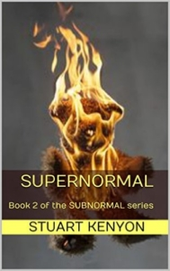 cover Supernormal - Book 2 of the SUBNORMAL series - Great Britain as a Dystopian Society by Stuart Kenyon
