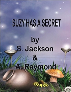 Suzy Has a Secret by S. Jackson and A. Raymond
