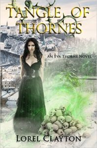 Tangle of Thornes - An Eva Thorne Novel by Lorel Clayton