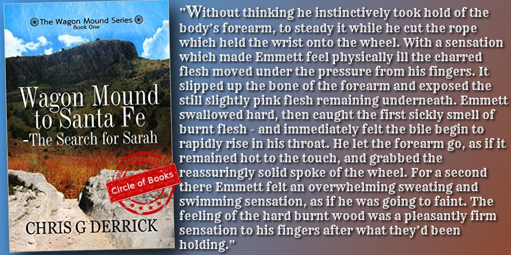 tweet Wagon Mound to Santa Fe - The Search for Sarah (The Wagon Mound Series Book 1) by Chris Derrick