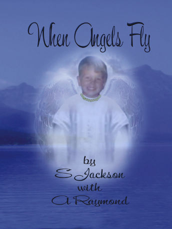When Angels fly by S Jackson with A Raymond