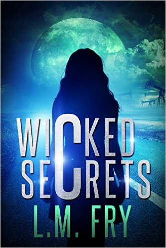 Wicked Secrets L. M. Fry