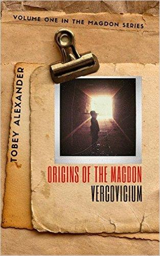 Cover Origins Of The Magdon - Vercovicium Volume 1 (The Magdon Series)