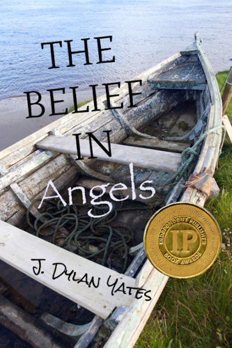 Cover THE BELIEF IN Angels by J Dylan Yates
