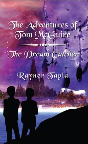 Cover The Dream Catcher (The Adventures of Tom McGuire Book 3) by Rayner