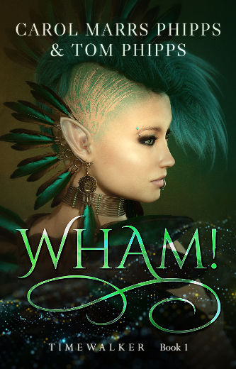 cover Wham! by Carol Marrs Phipps and Tom Phipps