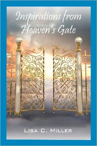 Cover Inspirations from Heaven's Gate by Lisa C. Miller