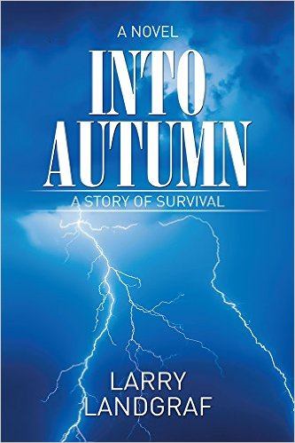 Cover Into Autumn - A Novel by Larry Landgraf