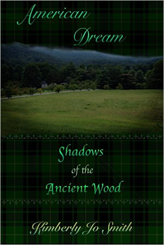 Cover Shadows of the Ancient Wood (American Dream #1) by Kimberly Jo Smith