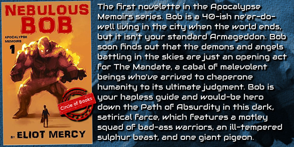 Tweet Nebulous Bob - Apocalypse Memoirs 1 by Eliot Mercy