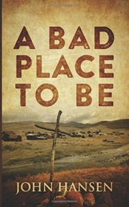 Cover A bad place to be by John Hansen