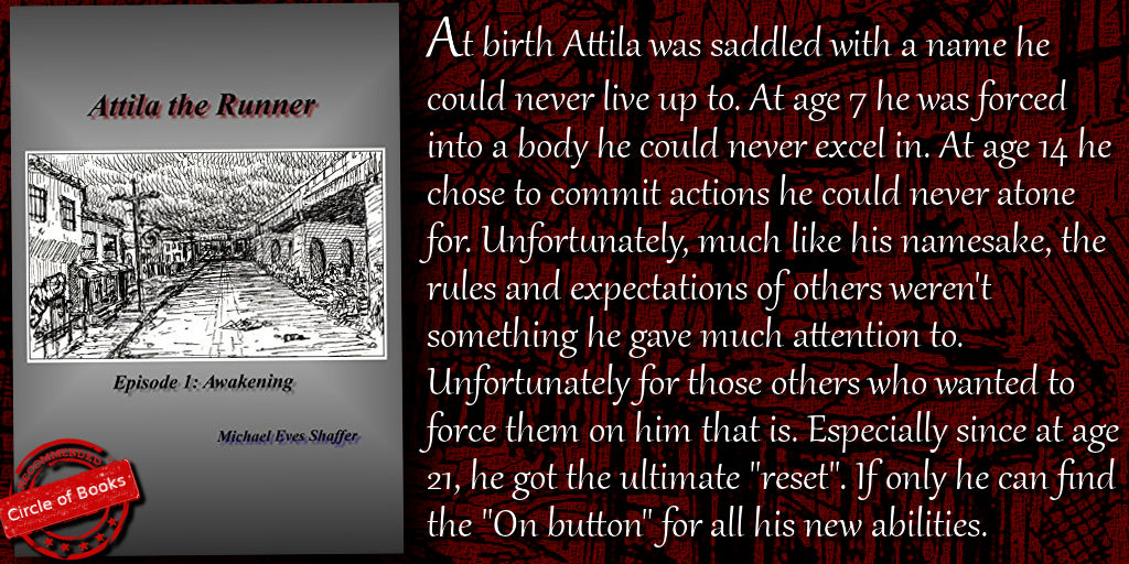 Tweet Attila the Runner - Episode 1 - Awakening - Atilla Ascending by Michael Shaffer