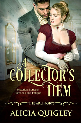Cover A Collectors Item - Rowenas after dark regency romance - The arlingbys book 1 by Alicia Quigley
