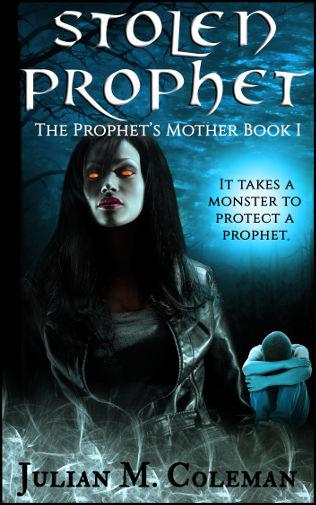 cover-stolen-prophet-by-julian-m-coleman