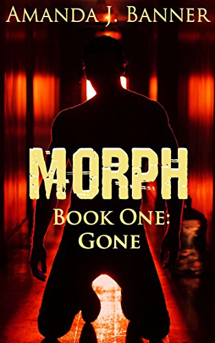 cover-morph-book-one-gone-by-amanda-j-banner
