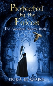 front-cover-protected-by-the-falcon-the-ancestors-secrets-1-by-erika-m-szabo