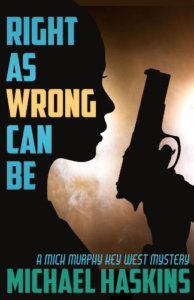cover-right-as-wrong-can-be-by-michael-haskins