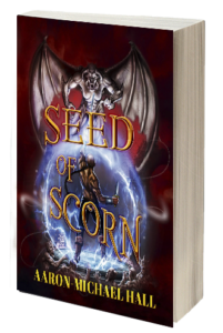front-cover-seed-of-scorn-the-rise-of-nazil-book-2-by-aaron-michael-hall