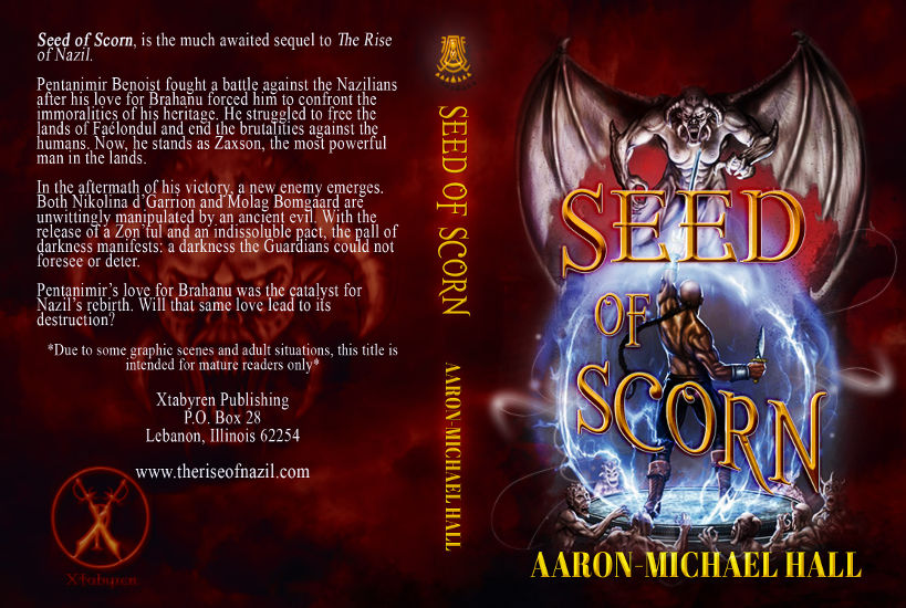 full-cover-seed-of-scorn-the-rise-of-nazil-book-2-by-aaron-michael-hall