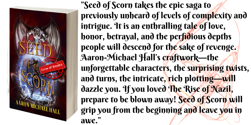 tweet-seed-of-scorn-the-rise-of-nazil-book-2-by-aaron-michael-hall