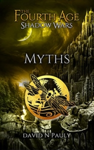 Myths - The fourth age wars book 3 by David Pauly front cover