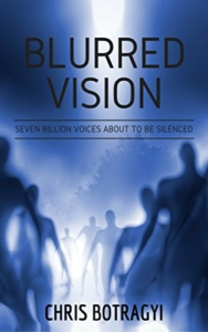 front cover Blurred Vision by Chris Botragyi