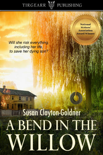 Front Cover A Bend In The Willow by Susan Clayton-Goldner